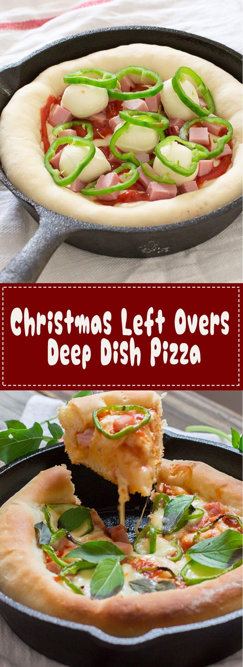 Christmas Left Overs Deep Dish Pizza
