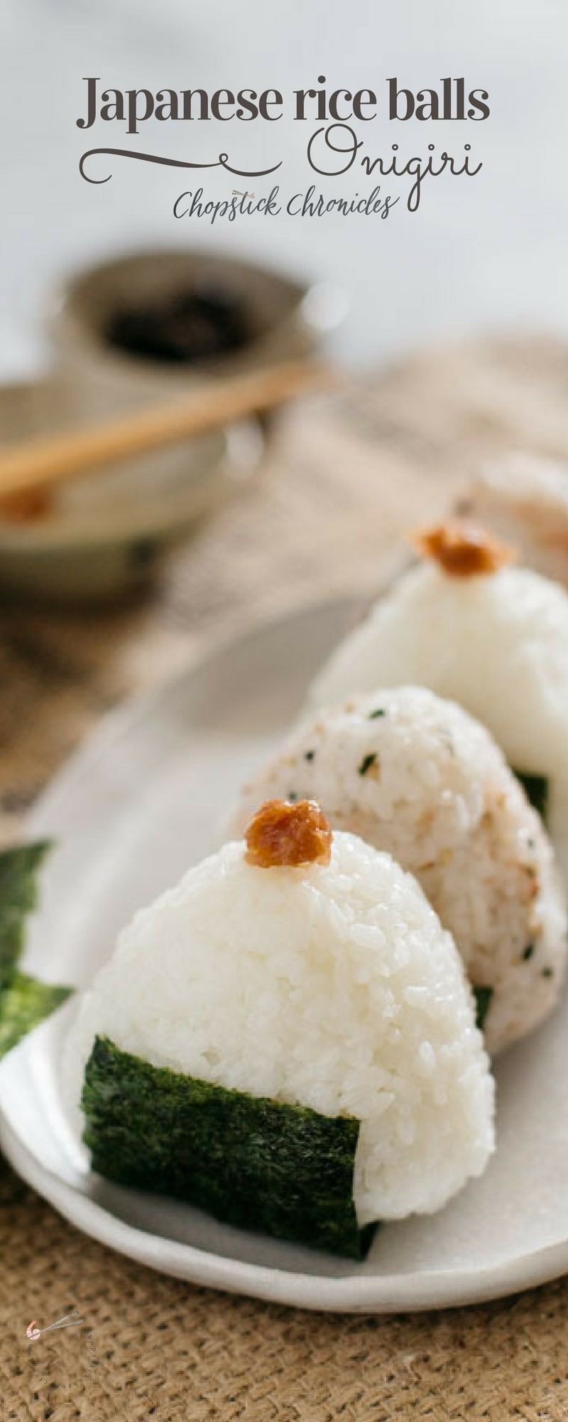 Japanese Rice Balls (Onigiri) | Chopstick Chronicles