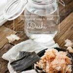 The easiest way to make Dashi