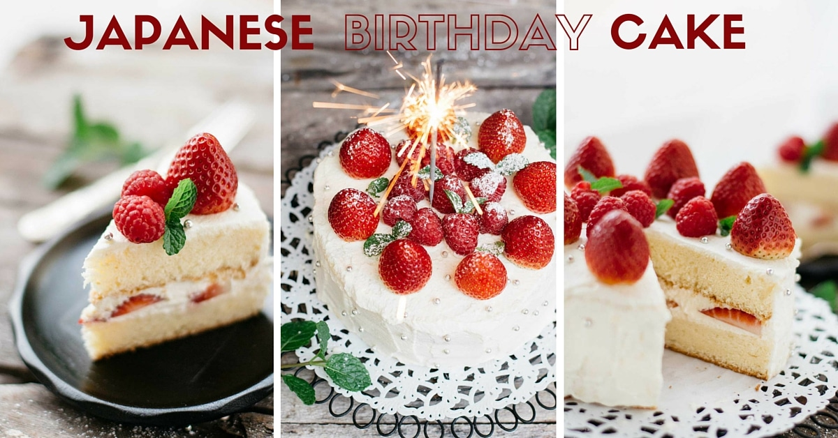 Japanese Birthday Cake 誕生日ケーキ | Chopstick Chronicles