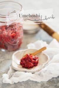 #Umeboshi Rhubarb