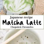 Pinterest pin for Matcha Latte with text overlay