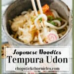 "Tempura Udon served in a noodle bowl in the top photo, ingredients under and text ""Tempura Udon"" overlay"