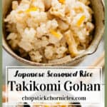 seasoned rice with Japanese flavour Takikomi gohan image for pinterest pin with text overlay