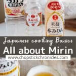 Mirin image collage for pinterest with text overlay all about mirin and Japanese cooking basics