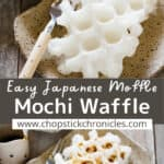 2 image collage of Mochi waffle for pinterest with text overlay