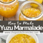 Yuzu marmalade image collage with text overlay for pinterest pin